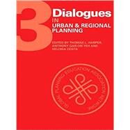 Dialogues in Urban and Regional Planning: Volume 3 by Harper; Thomas L., 9781138892422