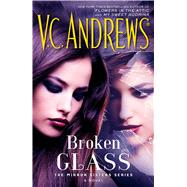 Broken Glass by Andrews, V.C., 9781476792422