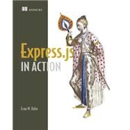 Express in Action by Hahn, Evan M., 9781617292422