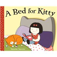 A Bed for Kitty by Surovec, Yasmine; Surovec, Yasmine, 9781626722422