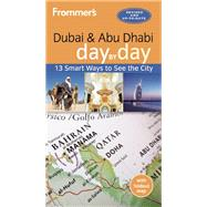 Frommer's Dubai and Abu Dhabi day by day by Thomas, Gavin, 9781628872422