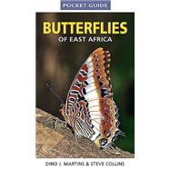 Butterflies of East Africa by Martins, Dino J.; Collins, Steve, 9781775842422