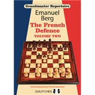 Grandmaster Repertoire 15: The French Defence by Berg, Emanuel, 9781907982422