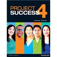 Project Success 4 Student Book with eText by Gaer, Susan; Lynn, Sarah, 9780132942423