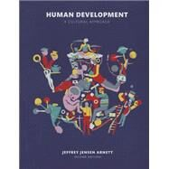 Human Development A Cultural  Approach by Arnett, Jeffrey Jensen, 9780133792423