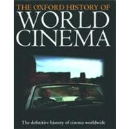 The Oxford History of World Cinema by Nowell-Smith, Geoffrey, 9780198742425