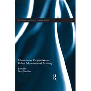 International Perspectives on Police Education and Training by Stanislas; Perry, 9781138922426