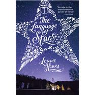 The Language of Stars by Hawes, Louise, 9781481462426