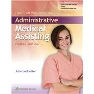Lippincott Williams & Wilkins' Administrative Medical Assisting by Ledbetter, Julie, 9781496302427