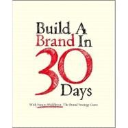 Build A Brand In 30 Days : With Simon Middleton, The Brand Strategy Guru