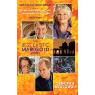 The Best Exotic Marigold Hotel by MOGGACH, DEBORAH, 9780812982428