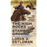 The High Rocks and Stamping Ground by Estleman, Loren D., 9780765382429