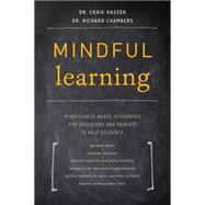 Mindful Learning by HASSED, CRAIG DR.CHAMBERS, RICHARD DR., 9781611802429