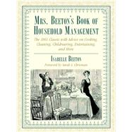Mrs. Beeton's Book of Household Management by Beeton, Isabella Mary; Chrisman, Sarah A., 9781634502429