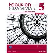 Value Pack Focus on Grammar 5 Student Book with MyEnglishLab and Workbook