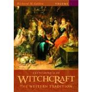 Encyclopedia of Witchcraft: The Western Tradition by Golden, Richard M., 9781576072431