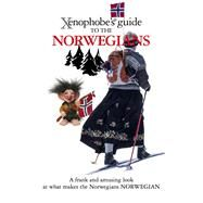 Xenophobe's Guide to the Norwegians by Elloway, Dan, 9781906042431