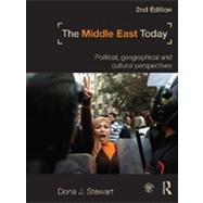 The Middle East Today: Political, Geographical and Cultural Perspectives by Stewart; Dona J., 9780415782432