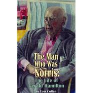 The Man Who Was Norris by Cullen, Tom; Baker, Phil, 9781909232433