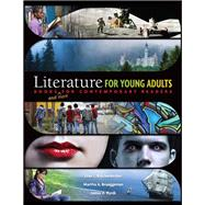 Literature for Young Adults: Books (and More) for Contemporary Readers by Knickerbocker,Joan L., 9781934432433