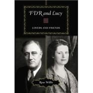 FDR and Lucy: Lovers and Friends by Willis; Resa, 9780415762434