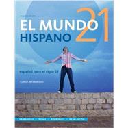 El Mundo 21 hispano, Loose-leaf Version by Samaniego, Fabián; Rojas, Nelson; Rodriguez Nogales, Francisco; de Alarcon, Mario, 9781285052434