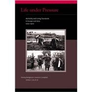 Life Under Pressure by Bengtsson, Tommy; Campbell, Cameron; Lee, James Z., 9780262512435