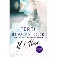 If I Run by Blackstock, Terri, 9780310332435