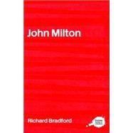 John Milton by Bradford; Richard, 9780415202435