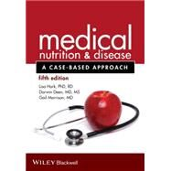 Medical Nutrition & Disease: A Case-Based Approach by Hark, Lisa, Ph.D., 9781118652435