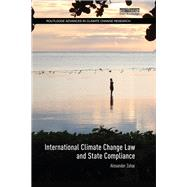International Climate Change Law and State Compliance by Zahar; Alexander, 9781138212435