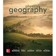 Exploring Physical Geography by Reynolds, Stephen; Rohli, Robert; Johnson, Julia; Waylen, Peter; Francek, Mark, 9781259542435