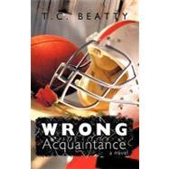 Wrong Acquaintance by Beatty, Tashia, 9781426922435