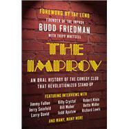 The Improv by Friedman, Budd; Whetsell, Tripp (CON); Leno, Jay, 9781942952435