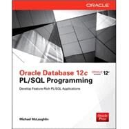 Oracle Database 12c PL/SQL Programming by McLaughlin, Michael, 9780071812436