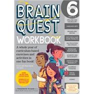 Brain Quest Workbook Grade 6 by Walker, Persephone; Thornborrow, Nick, 9780761182436