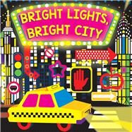 Bright Lights, Bright City by Reid, Hunter; Hinton, Stephanie, 9781499802436