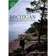 Michigan State and National Parks: A Complete Guide by Powers, Tom, 9781933272436