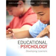 Educational Psychology: Developing Learners, Loose-Leaf Version, 9/e by ORMROD & ANDERMAN, 9780134022437