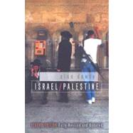 Israel/Palestine, 2nd Edition by Alan Dowty (University Of Notre Dame), 9780745642437
