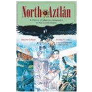 North to Aztlán : A History of Mexican Americans in the United States by De Leon, Arnoldo; Griswold del Castillo, Richard, 9780882952437