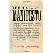 The History Manifesto by Guldi, Jo; Armitage, David, 9781107432437