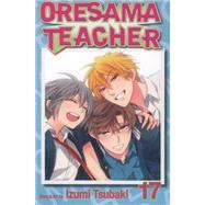 Oresama Teacher , Vol. 17 by Tsubaki, Izumi, 9781421572437