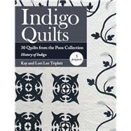 Indigo Quilts by Triplett, Kay; Triplett, Lori Lee, 9781617452437