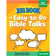 Big Book of Easy-to-do Bible Talks for Kids of All Ages by Cook, David C., 9780830772438