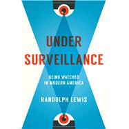 Under Surveillance by Lewis, Randolph, 9781477312438