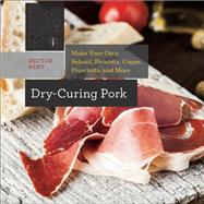 Dry-Curing Pork by Kent, Hector, 9781581572438