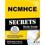 NCMHCE Secrets by Ncmhce Exam Secrets, 9781610722438