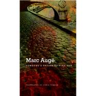 Someone's Trying to Find You by Augé, Marc; Turner, Chris, 9780857422439