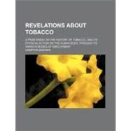 Revelations About Tobacco by Brewer, Hampton, 9781154492439